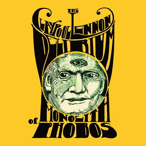 The Claypool Lennon «Delirium monolith of Phobos»