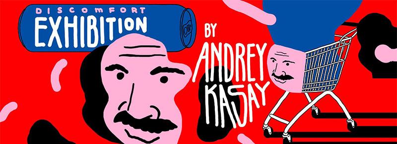 Andrey Kasay Discomfort